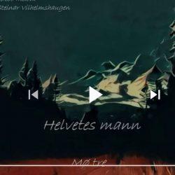 """Helvetes mann"", med ""Mø tre""."
