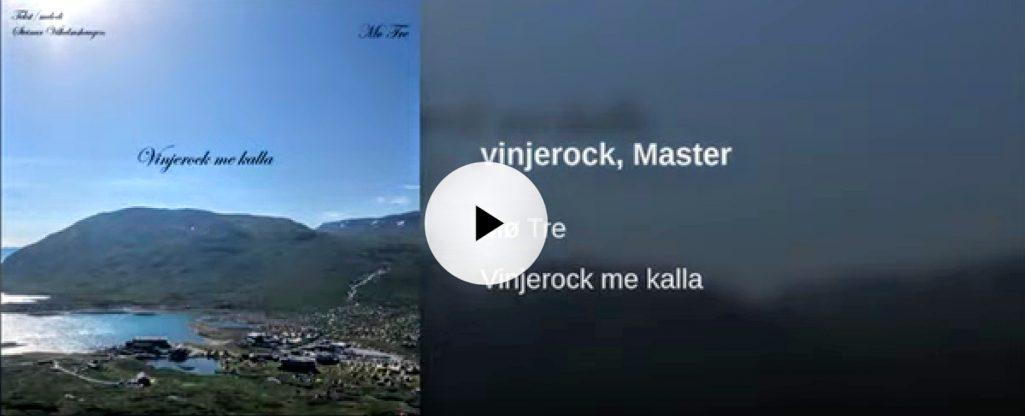 """Vinjerock, Master""."